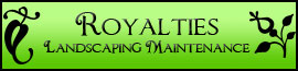 Royalties Landscaping in Roseville